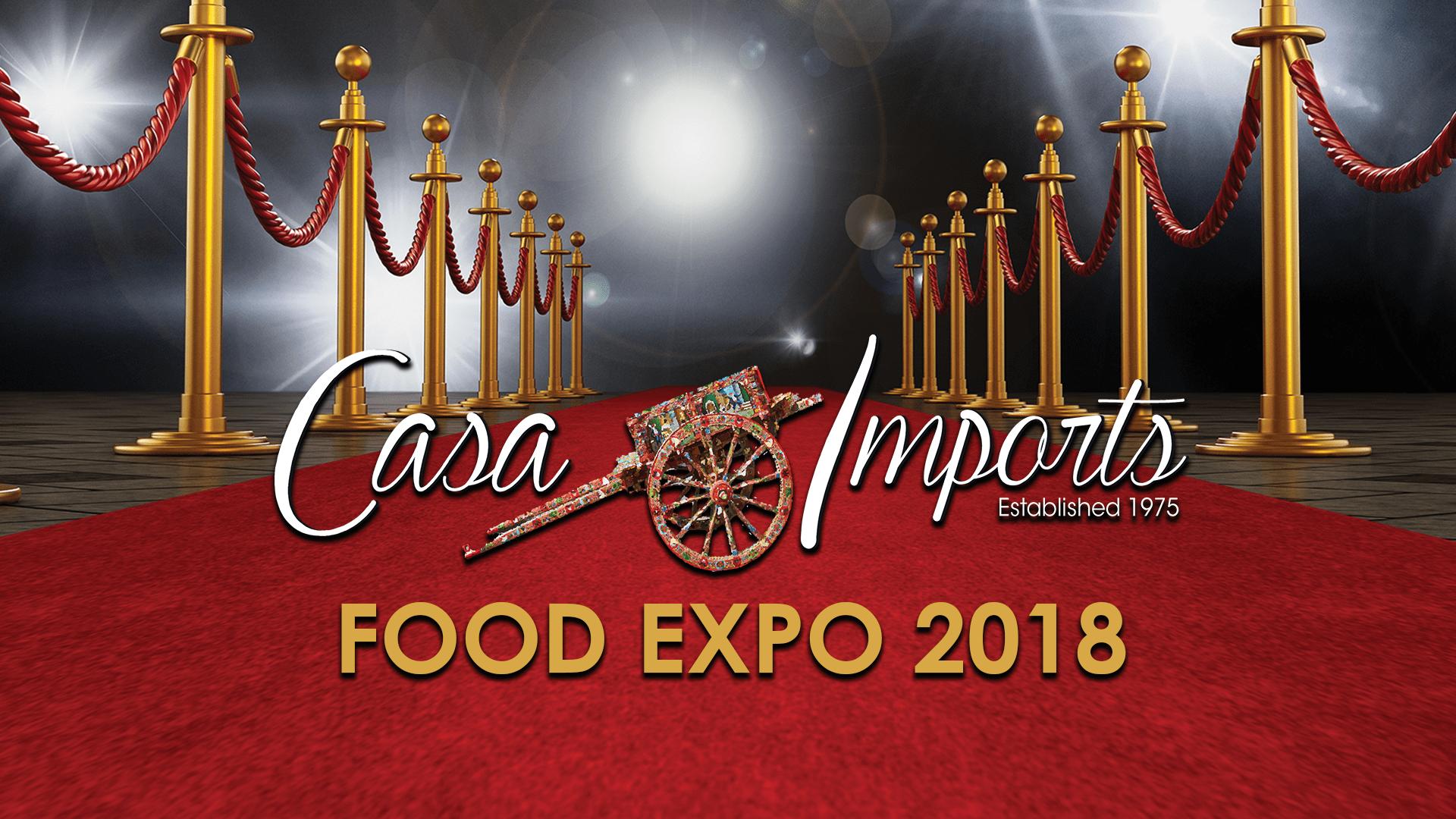 casa imports food expo 2018