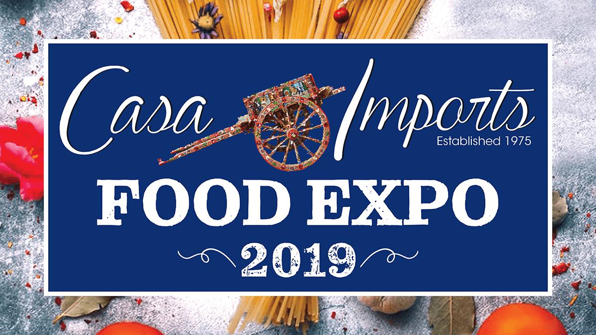 Casa Imports Food Expo 2019
